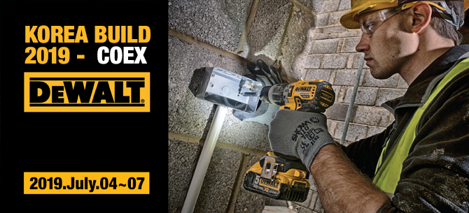 KOREA BUILD 2019 COEX DEWALT